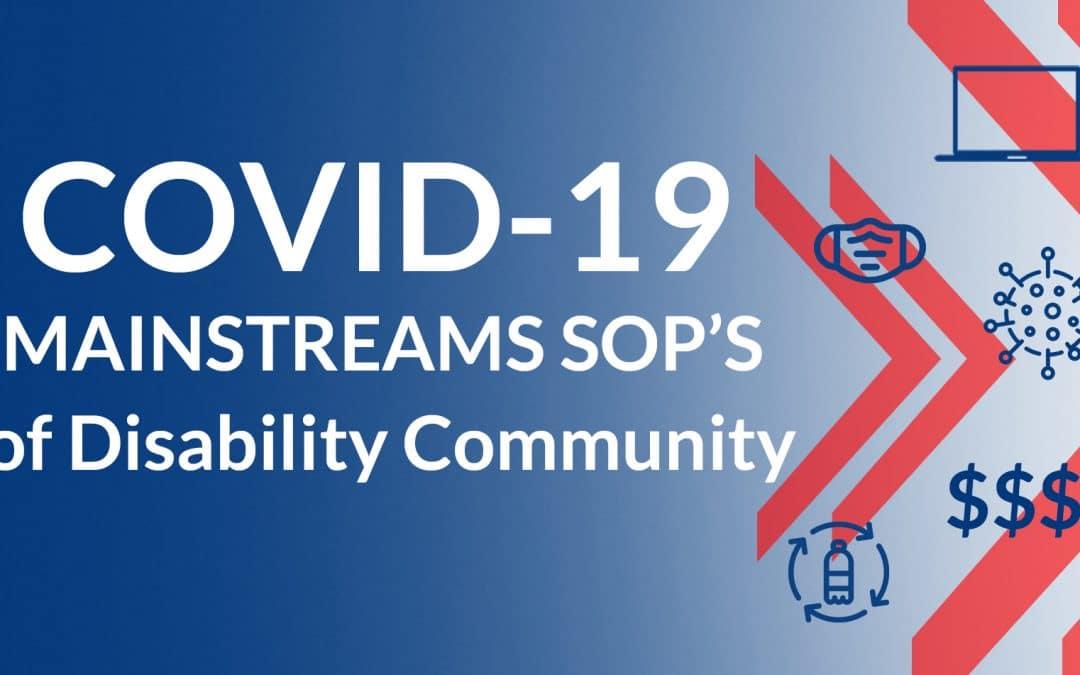 COVID-19 Mainstreams SOP's of Disability Community