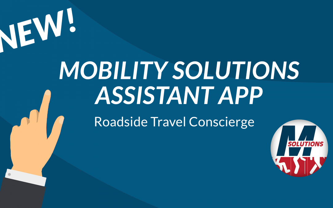 First Roadside Assistance & Personal Concierge App for the Mobility Challenged Now Available